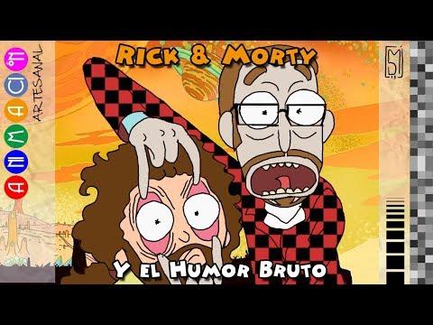 (Redux 17/10/2017) 152 - RICK AND MORTY y el Humor Bruto