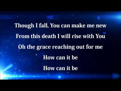 How Can It Be  Lauren Daigle with lyrics