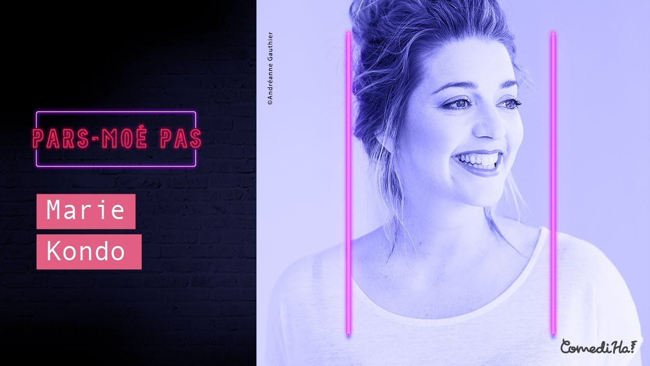Download Pars-moé pas #17 - MARIE KONDO -  Marie-ève Perron