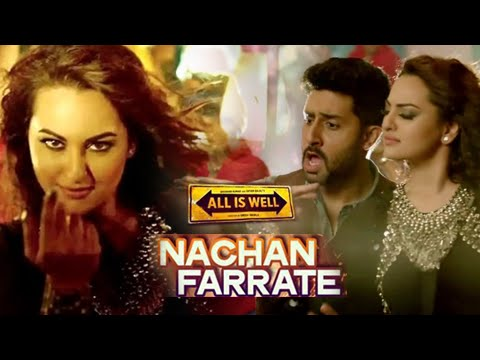 Nachan Farrate VIDEO Song ft. Sonakshi Sinha Out | All Is ...