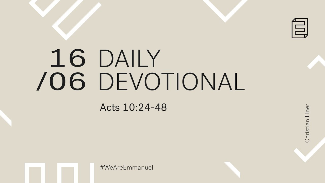 Daily Devotion with Christian Finer // Acts 10: 24-48 Cover Image