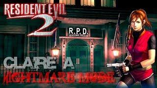 Resident Evil 2 Nightmare mode (Кошмарная сложность) [CLAIRE A]