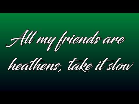 Twenty One Pilots - Heathens (First To Eleven With Lyrics)