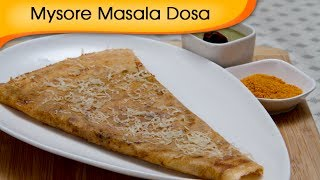 Mysore Masala Dosa - Popular South Indian Breakfast Recipe By Ruchi Bharani