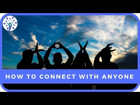 HOW TO CONNECT WITH ANYONE ON A DEEPER LEVEL | Tips for a Happier Life
