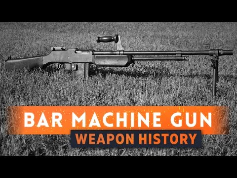 ► BROWNING AUTOMATIC RIFLE! (BAR) - Battlefield 1 Weapon History