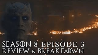 Game of Thrones Season 8 Episode 3 Review and Breakdown