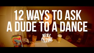 12 Ways To Ask A Dude To A Dance