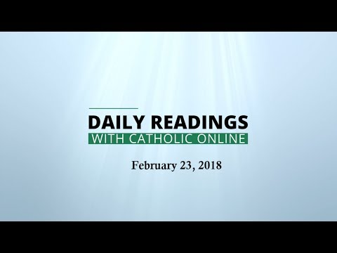 Daily Reading for Friday, February 23rd, 2018 HD