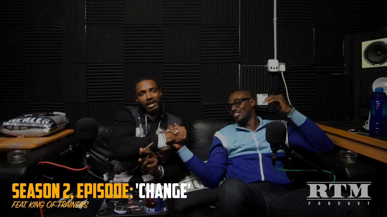 """Download """"JD Sports couldn't bully me..."""" RTM Podcast Show S2 Episode 12 (Change) Feat. The King Of Trainers"""