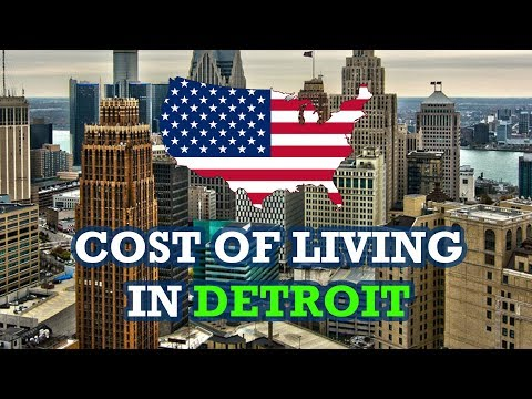 What Is The Cost Of Living In Detroit Michigan