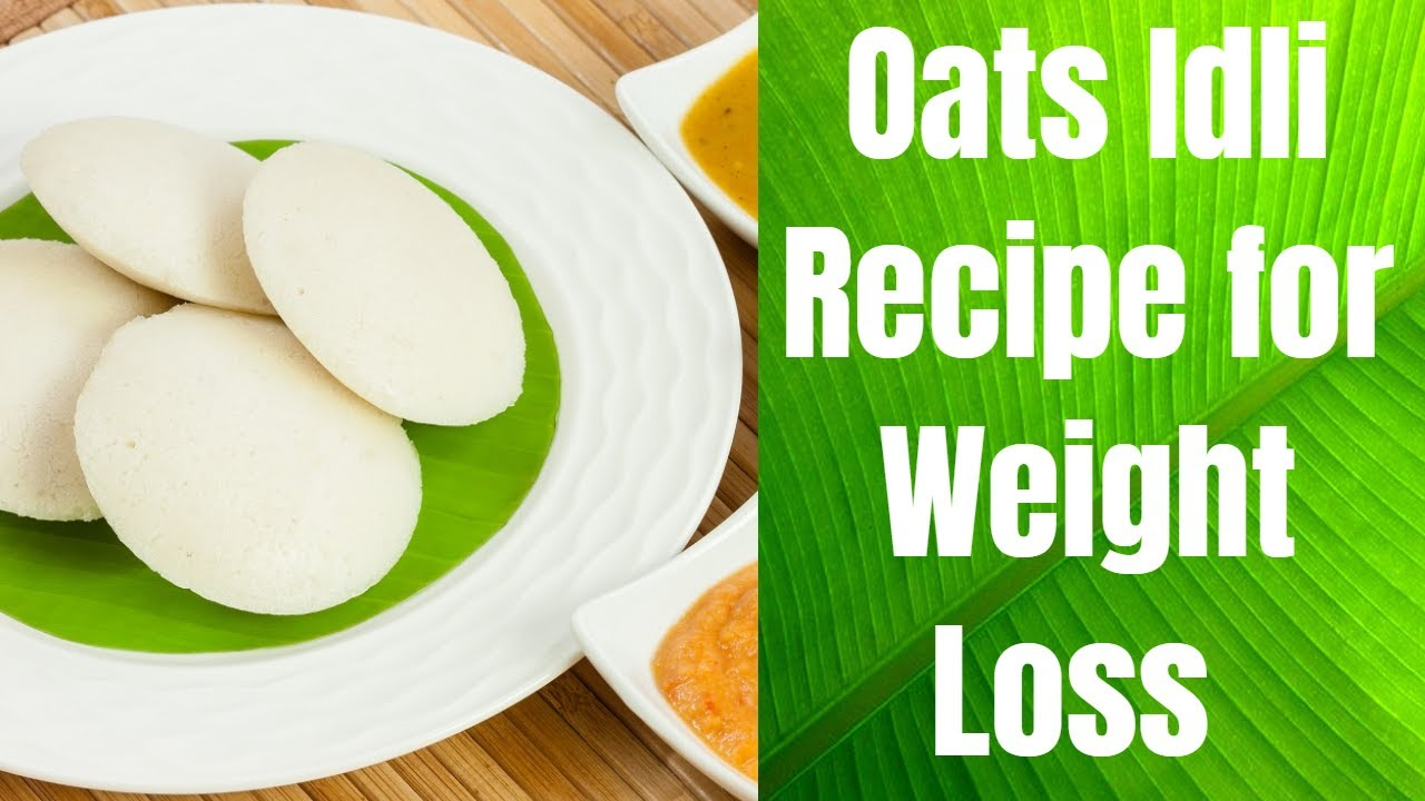 Oats idli recipe for weight loss healthy weight loss diet recipe oats idli recipe for weight loss healthy weight loss diet recipe in hindi vibrant varsha forumfinder Images