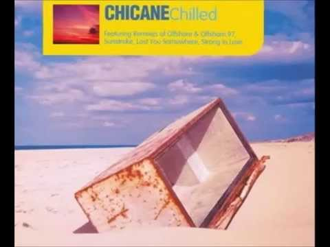 Chicane - Chilled (Full Album) [ Audio ]