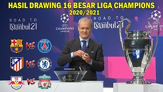 HASIL DRAWING 16 BESAR LIGA CHAMPION 2020/2021 ~ BARCELONA VS PSG UEFA CHAMPIONS LEAGUE 2020/21
