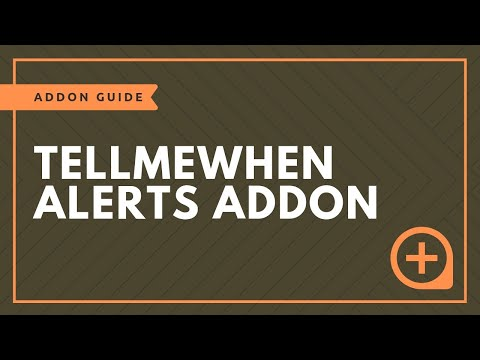 Addon Tutorial: TellMeWhen - For All Sorts of Notifications