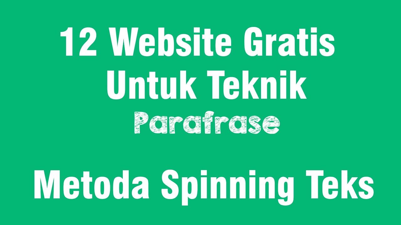12 Website Gratis Untuk Teknik Parafrase Menggunakan Metoda Spinning Teks