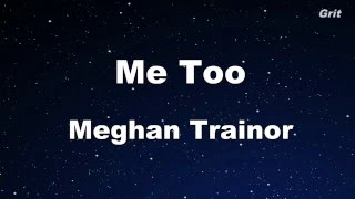 Me Too - Meghan Trainor Karaoke 【No Guide Melody】 Instrumental