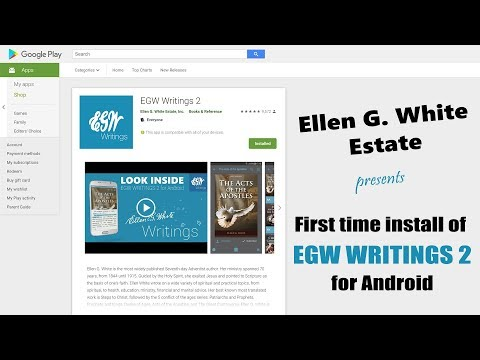 EGW Writings 2 for Android - How to install app from Google