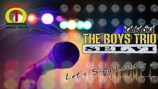 Selvi - The Boys Trio Karaoke Instrumental Tanpa Vokal