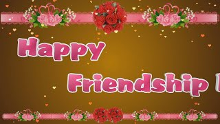 Happy Friendship Day 2017,Wishes,Whatsapp Video,Greetings,Animation,Messages,Quotes,Download