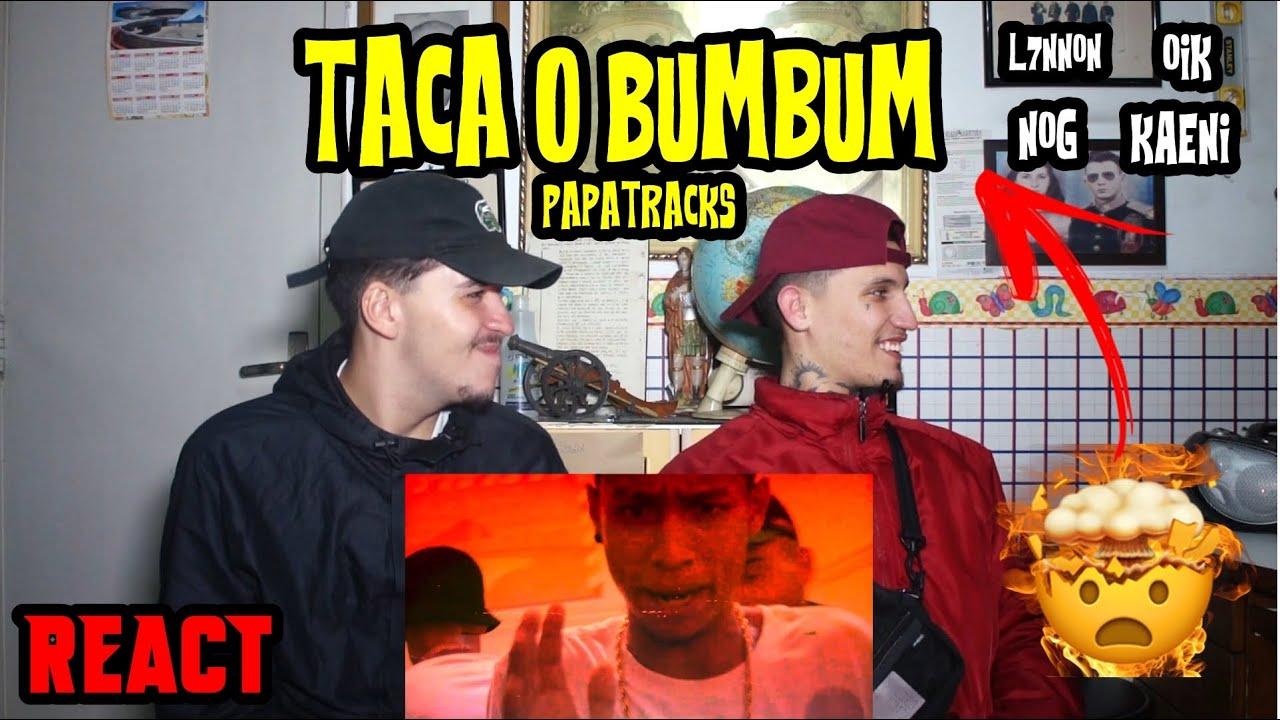L7NNON, Nog, OIK, Kaeni - Taca o Bumbum [Papatracks #6] - Reação e Papo Reto