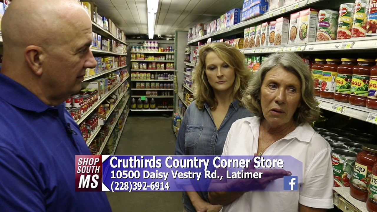 Shop South Mississippi Cruthirds Country Corner Store Youtube
