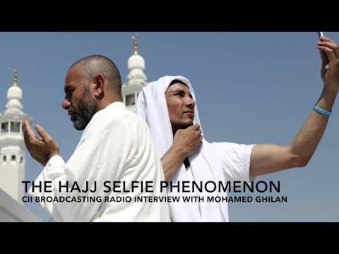 The Hajj Selfie Phenomenon (Interview with CII Broadcasting Radio Station)