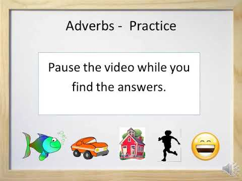 Adverbs - Video and Worksheet