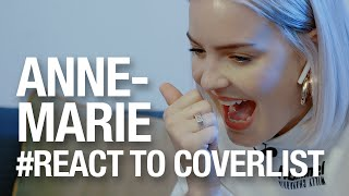 자기 노래 커버 들은 앤 마리(Anne-Marie)의 반응 by 커버리스트 | Reaction Video