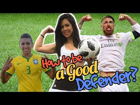 HOW TO BE A GOOD DEFENDER?!