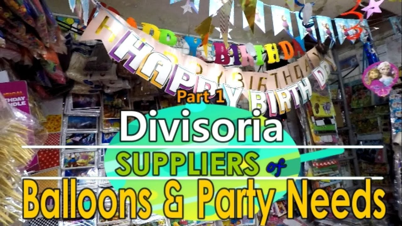 Divisoria Suppliers Of Balloons And Party Needs Youtube