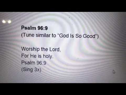 Psalm 96:9 Memory Verse Song