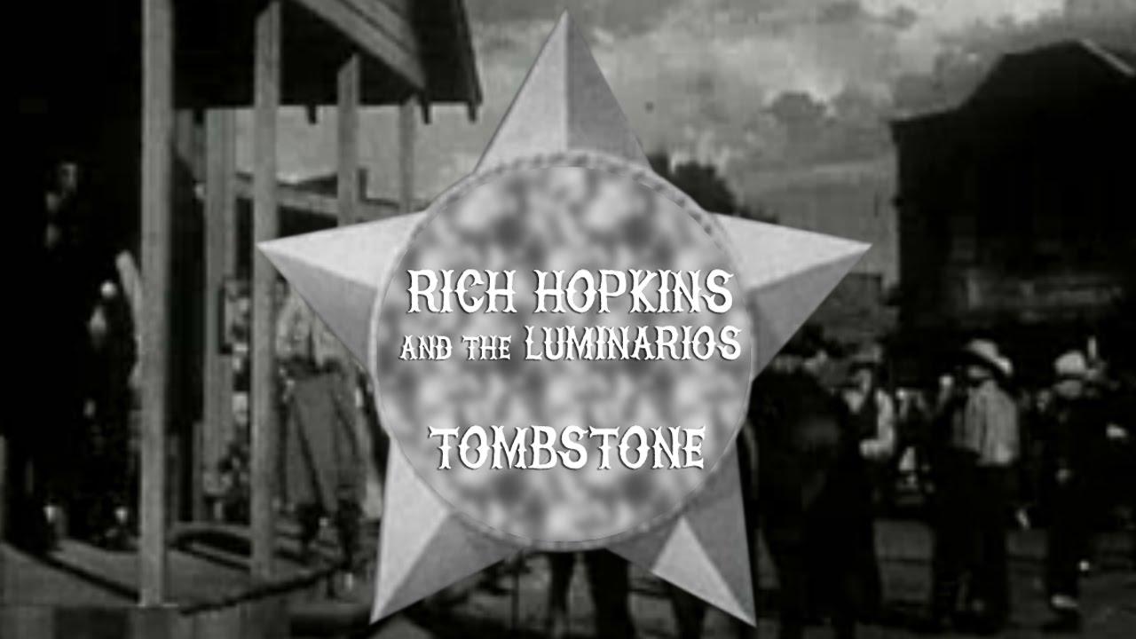Rich Hopkins & Luminarios - El Otro Lado/The Other Side