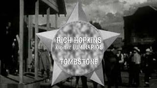 Rich Hopkins & The Luminarios (USA) – Tombstone