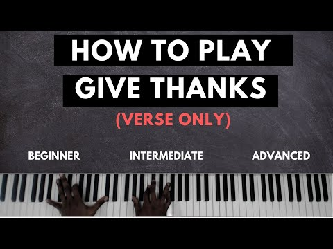 How to play Doobie Powell's Give Thanks for All Skill Levels