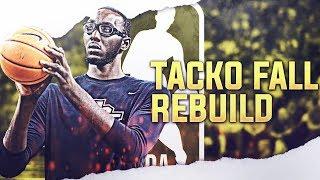 7'6 TACKO FALL REBUILD! NBA 2K19