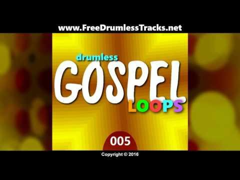 FDT Drumless Gospel Loops 005 (www.FreeDrumlessTracks.net)