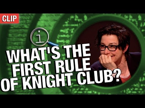 QI | What's The First Rule Of Knight Club?