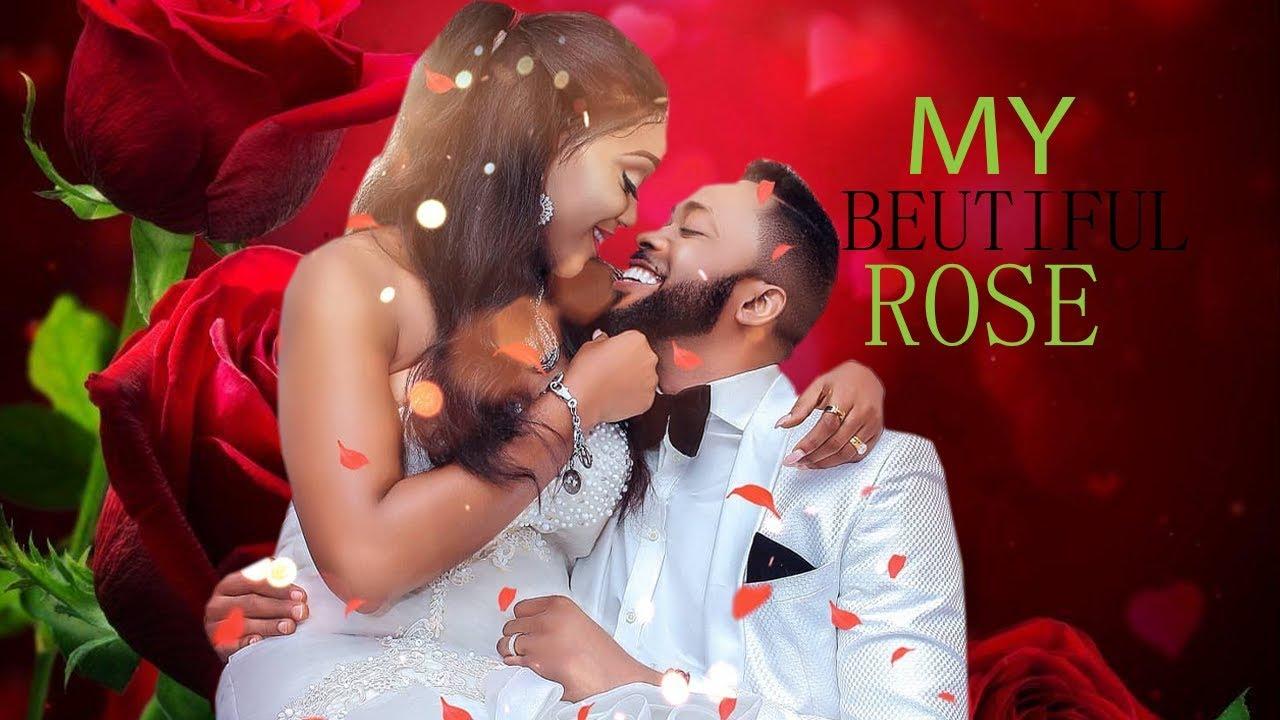 Download MY BEAUTIFUL ROSE WITH FREDRICK LEONARD - MUST WATCH 2019 NIGERIA MOVIES  LATEST AFRICA MOVIES