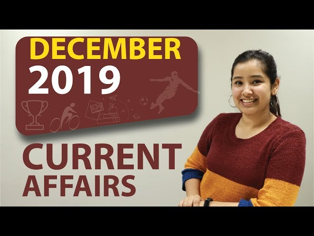 December 2019 | Current Affairs | Monthly Current Affairs 2019-20