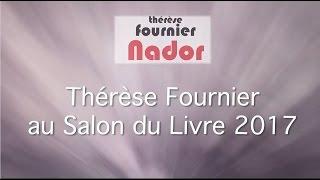 Therese Fournier au Salon du Livre 2017 - interview sur Nador