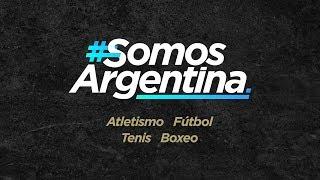 #SomosArgentina – Hoy Atletismo, Fútbol, Tenis y Boxeo