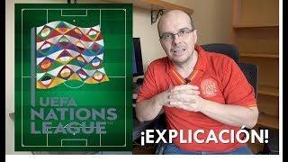 ¿Qué carajo es la UEFA Nations League? ¡Aquí la explicación!