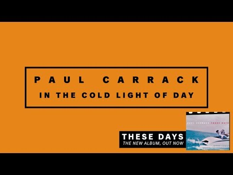 Paul Carrack - In The Cold Light Of Day