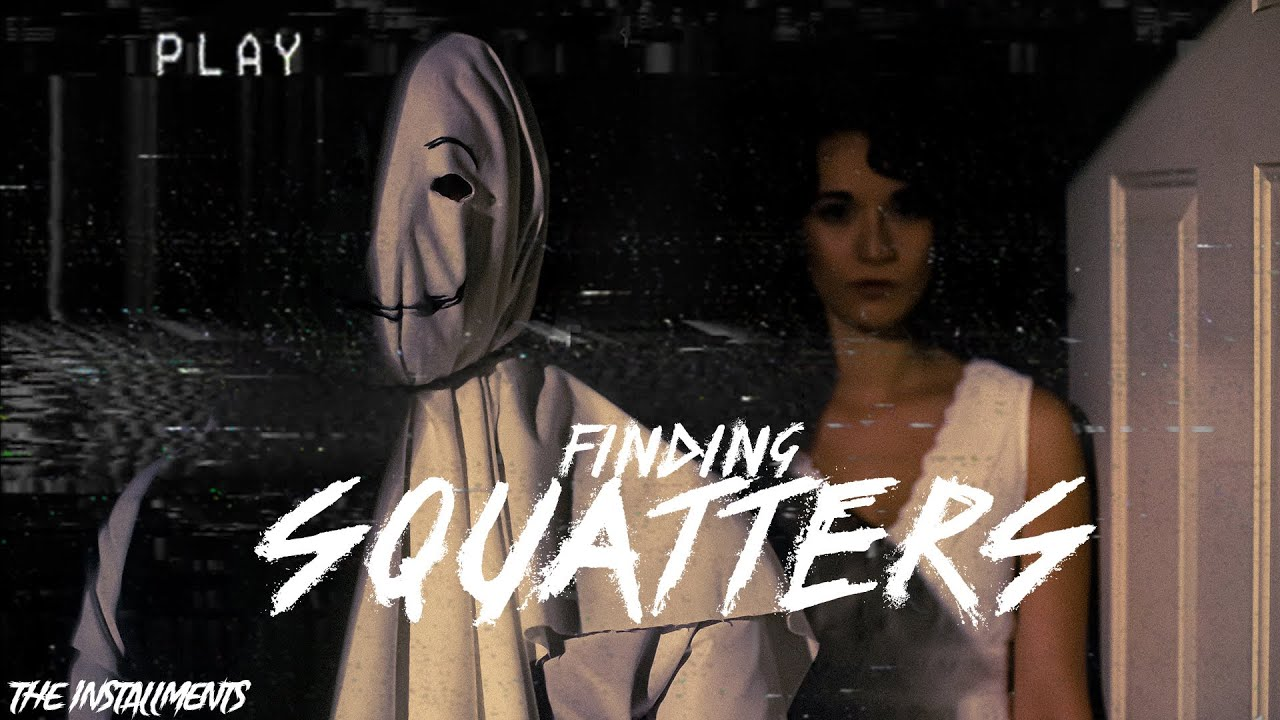 Finding Squatters - Short Horror Film | Dir. by Alexander Henderson