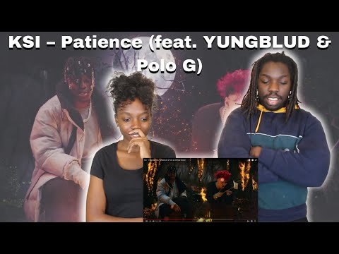 😱 WHAT IS THIS!!! 😲 KSI – Patience (feat. YUNGBLUD \u0026 Polo G) [Official Video] - REACTION