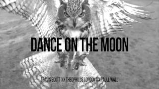 Travi$ Scott - Dance on the Moon (ft. Theophilus London, Paul Wall) Prod. JGramm