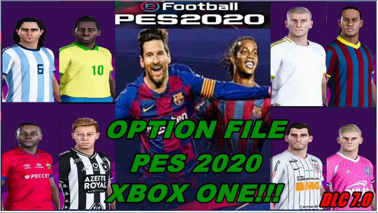 OPTION FILE PES 2020 - XBOX ONE..ATUALIZADO DLC 7.0