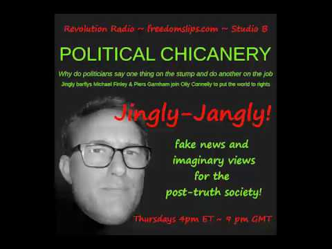 POLITICAL CHICANERY ~ JJ028 Jingly Jangly!