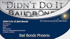 Didn't Do It Bail Bonds Open 24 Hours in Phoenix